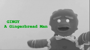 Gingy: A Gingerbread Man